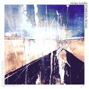 Foreign Road_Niclas Lundin_Cover photo